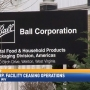 Ball Corp. employees receive notice of closing