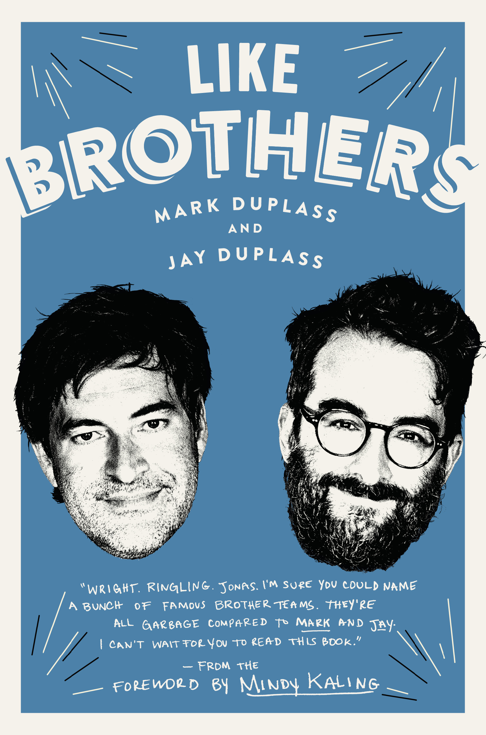 "<p>""Like Brothers"" by Mark and Jay Duplass (Image: Courtesy{&nbsp;}Ballantine Books)</p>"