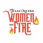 First Annual Tulsa Metro Women On Fire Calendar