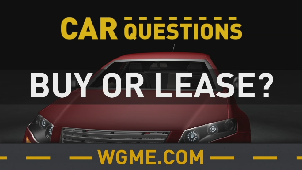 car questions buy or lease wgme. Black Bedroom Furniture Sets. Home Design Ideas