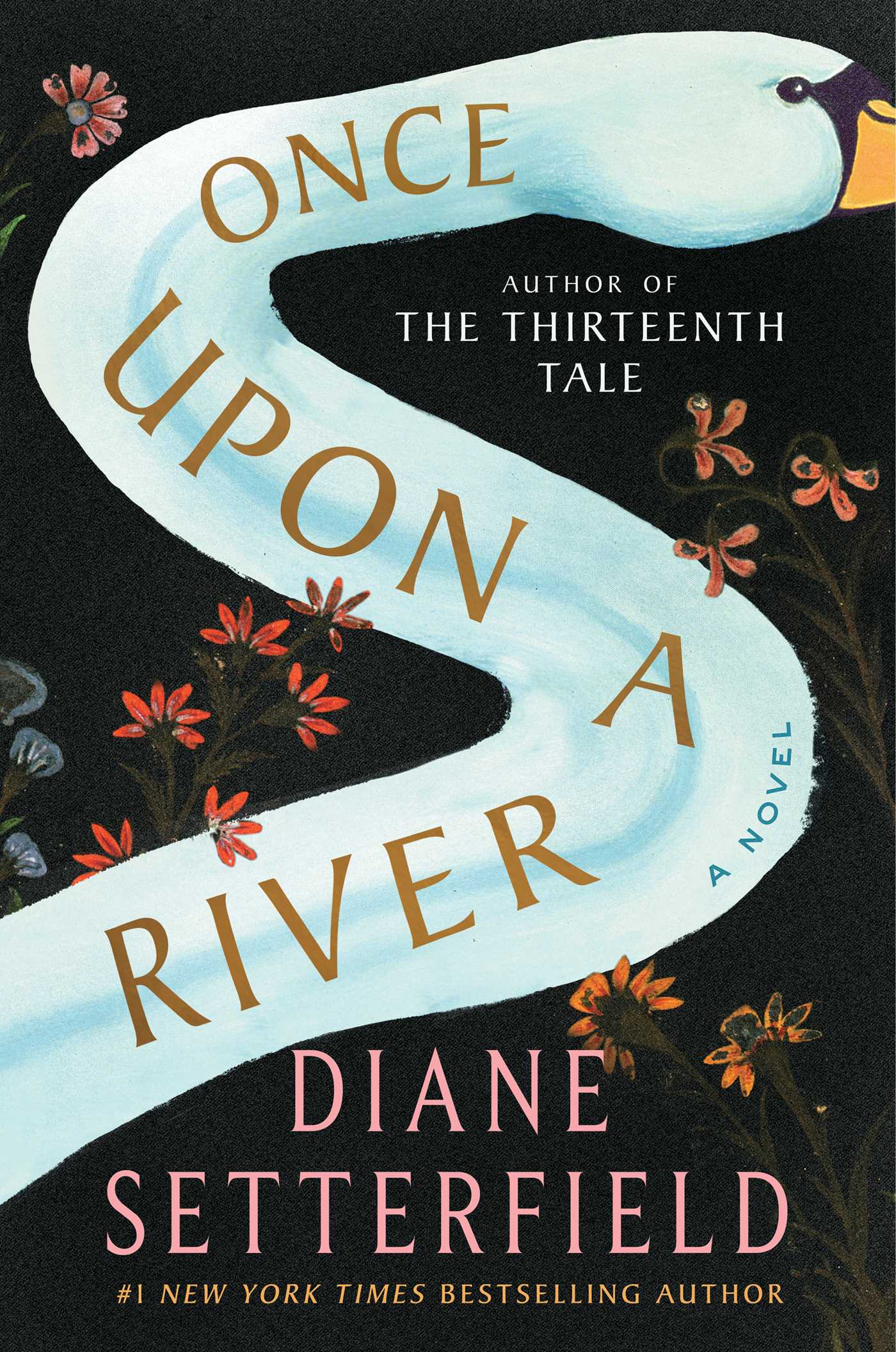"""Once Upon a River"" by Diane Setterfield{ }(Image: Courtesy{ }Atria/Emily Bestler Books)"