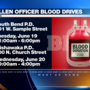 South Bend and Mishawaka police to hold blood drives