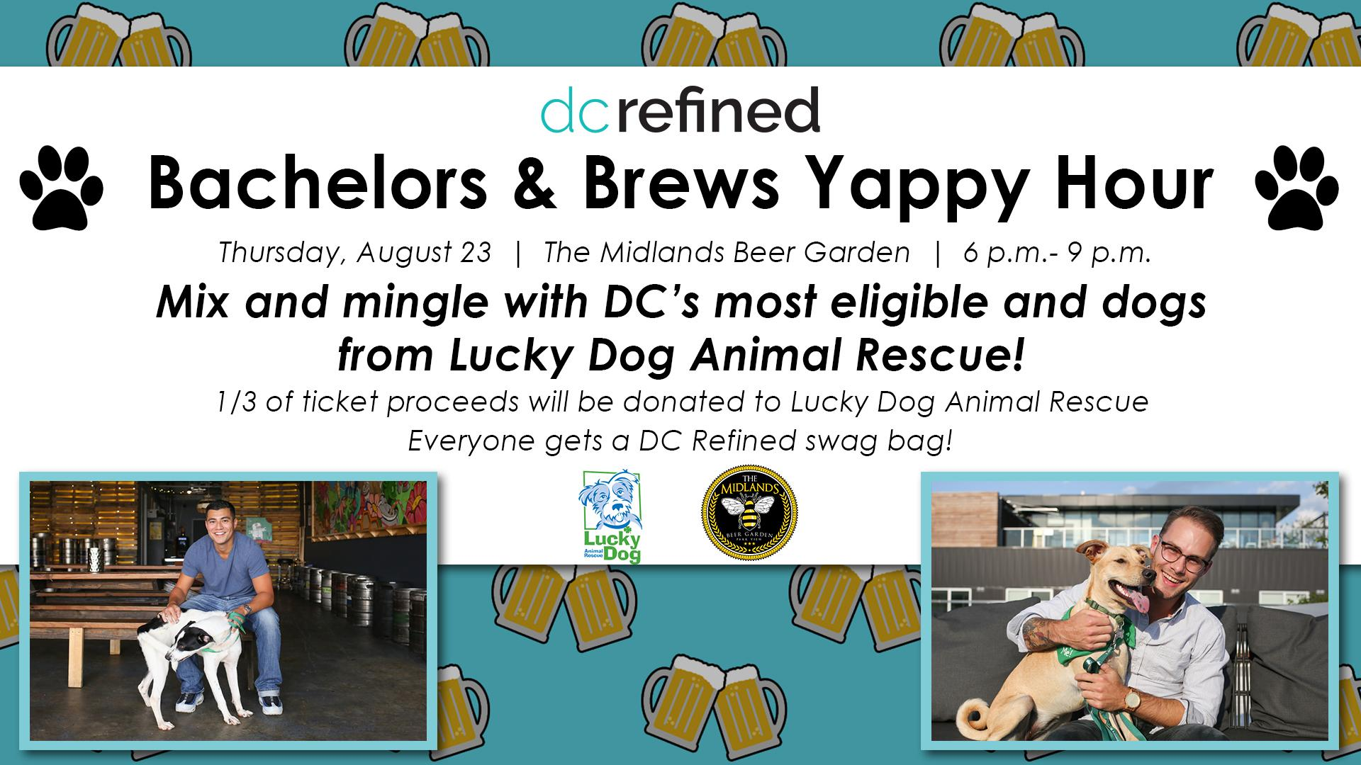 Mix and mingle with DC Refined's Most Eligible Bachelors and some adorable adoptable dogs from Lucky Dog Animal Rescue on Thursday, August 23. (Graphic: Adam Fleishman)
