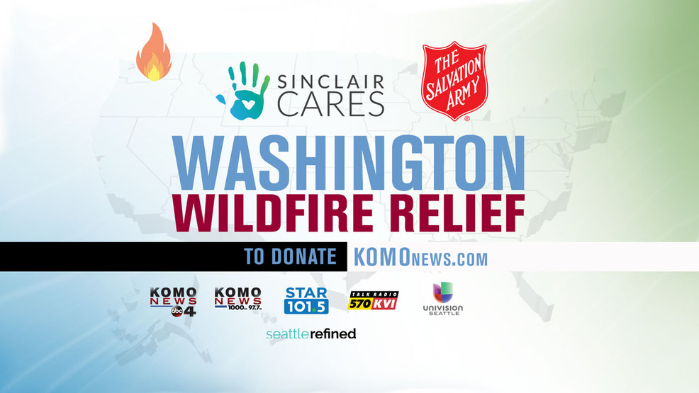 Sinclair Cares and The Salvation Army: Washington Wildfire Relief Fund