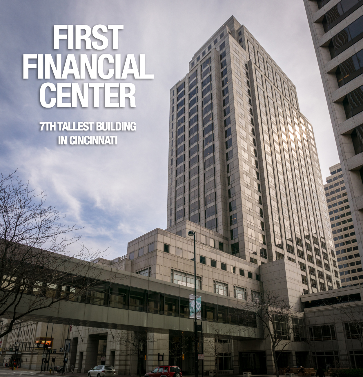 First Financial Center: 410 feet tall, 32 floors, built in 1991 / Image: Phil Armstrong, Cincinnati Refined // Published: 2.21.17