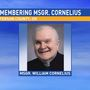 Monsignor William Cornelius remembered