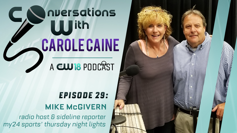 Conversations with Carole Caine| Episode 29: Mike McGivern and TNL