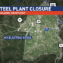 More than 100 to lose jobs in steel mill closure in Boyd County, Ky.