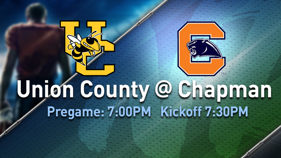 Friday Night Rivals: Union County vs. Chapman, 10-16-20